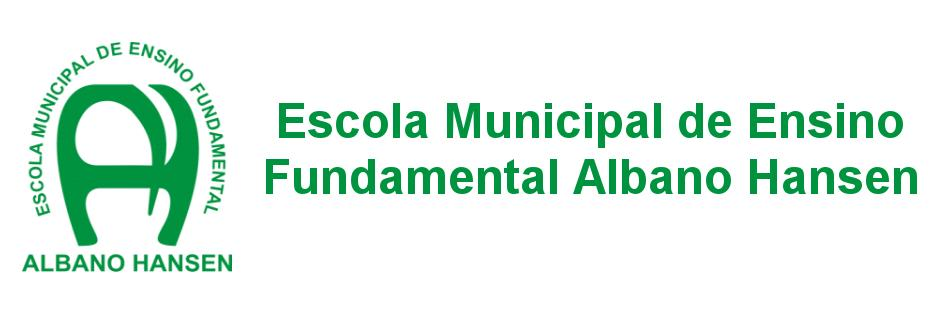 Escola Municipal de Ensino Fundamental Albano Hansen