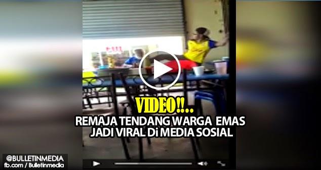 Video Remaja Tendang Warga Emas Jadi Viral Di MEDIA Sosial