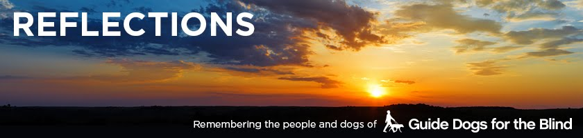 Reflections: Remembering the people and dogs of Guide Dogs for the Blind