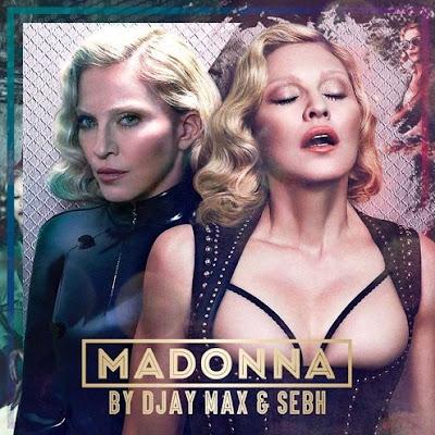 Madonna DJAY MAX & SEBH _ MadonnaUnusualMPAPv2.0