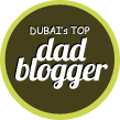 dadedi dubai: daddy blogger - parenting from a daddy's perspective
