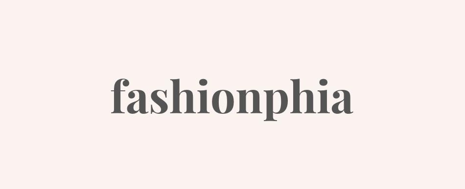 FASHIONPHIA