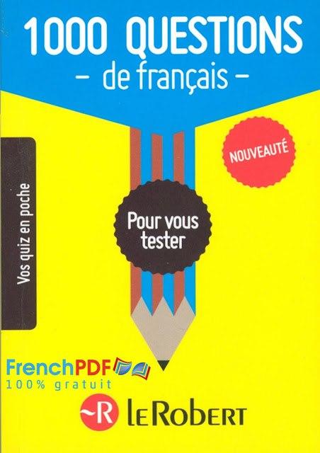 grande biblioth u00e8que   1000 questions de fran u00e7ais en pdf