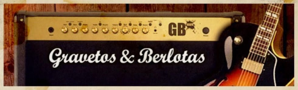 Gravetos & Berlotas