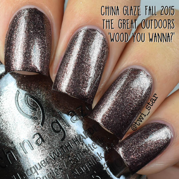 China Glaze The Great Outdoors Fall 2015 Wood You Wanna?