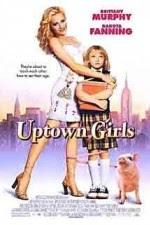 Watch Uptown Girls (2003) Movie Online