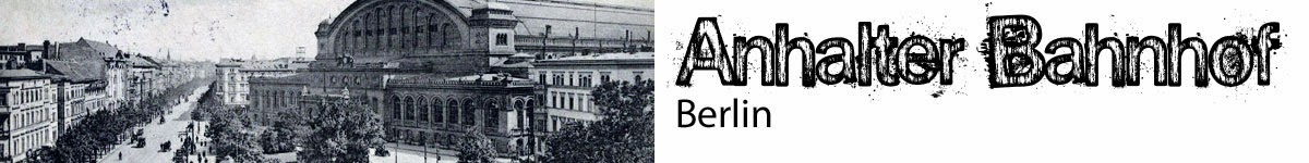 http://vergessene-orte.blogspot.de/2009/11/der-anhalter-bahnhof-in-berlin.html