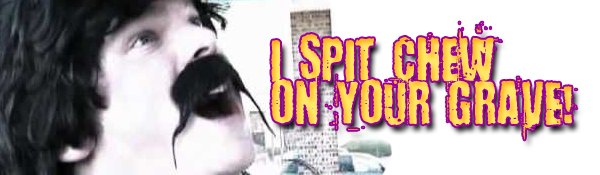 i spit chew on your grave 2008 watch online