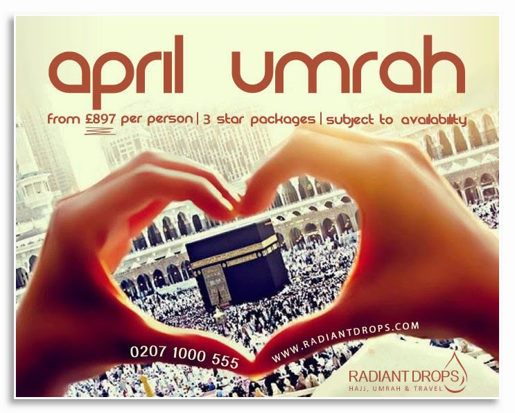 United Kingdom: April Umrah: Last Minute Deals‏ │ Radiant Drops Hajj and Umrah