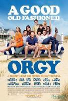 Phim Bữa Tiệc Cuối Cùng - A Good Old Fashioned Orgy
