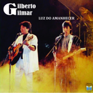 Gilberto e Gilmar - Luz do Amanhecer