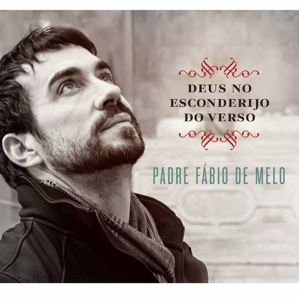 Padre Fábio de Melo Deus No Esconderijo Do Verso 2015 poster