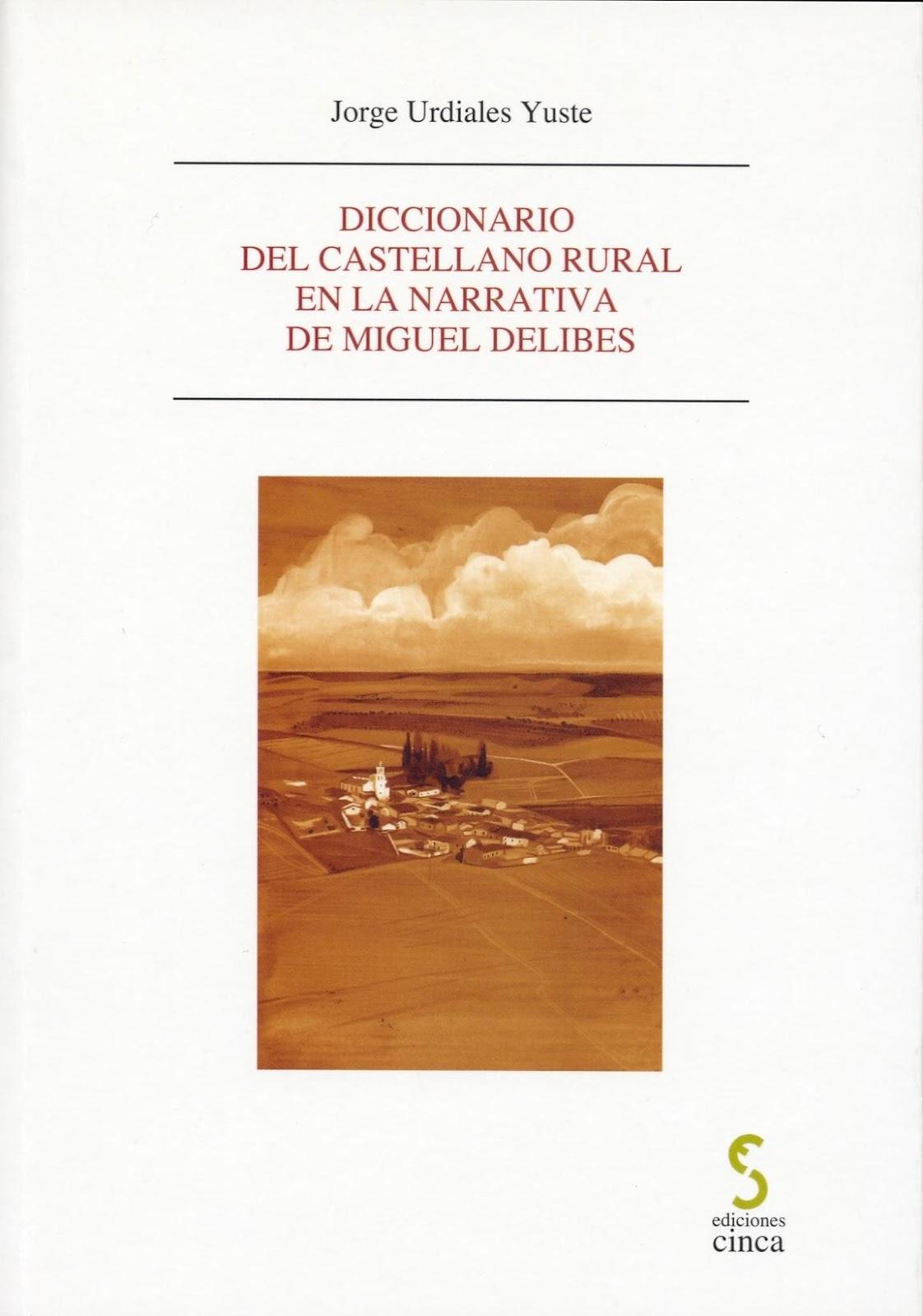 Diccionario del castellano rural en Delibes