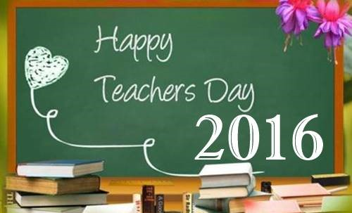 Happy Teacher's Day 2016