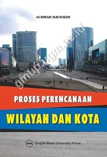 Proses Perencanaan Wilayah Dan Kota