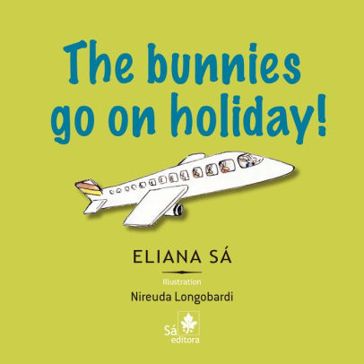 The bunnies go on holiday!