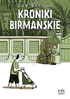 Guy Delisle: Kroniki birmańskie