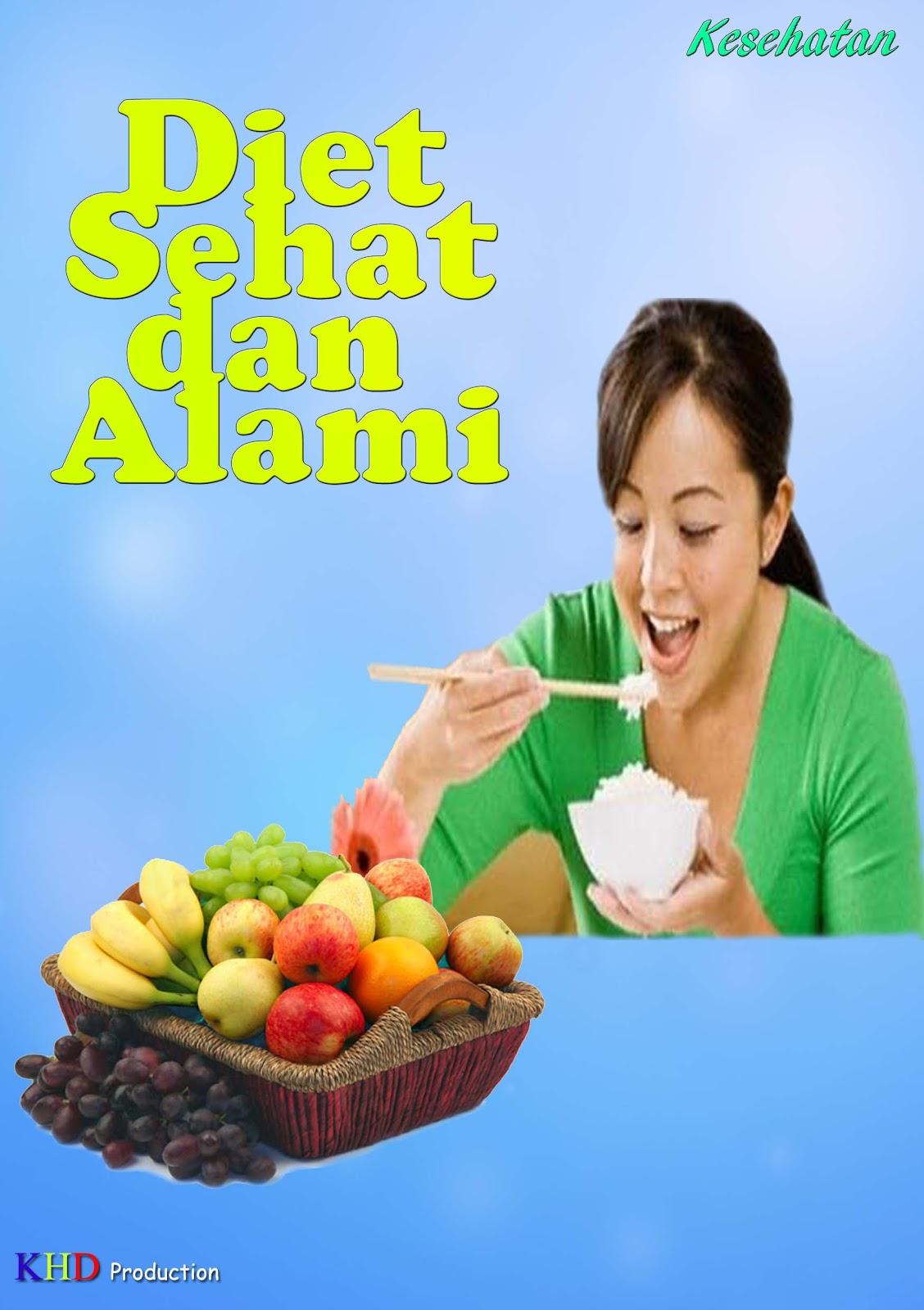 Kesehatan: Diet sehat alami