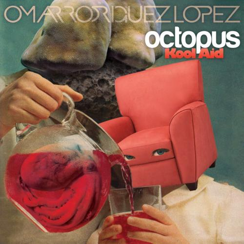Qu'écoutez-vous en ce moment ? - Page 6 Omar+Rodriguez+Lopez+-+Octopus+Kool+Aid+(2012)