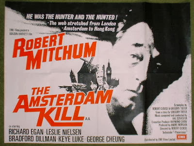 The Amsterdam Kill (released in 1977) - Starring Robert Mitchum, Richard Edgan and Leslie Nielsen