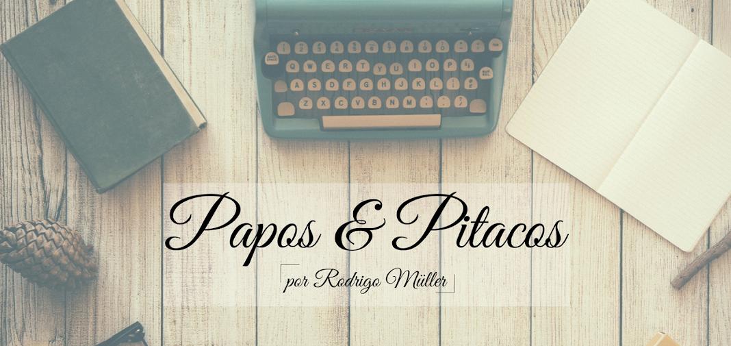 Papos & Pitacos