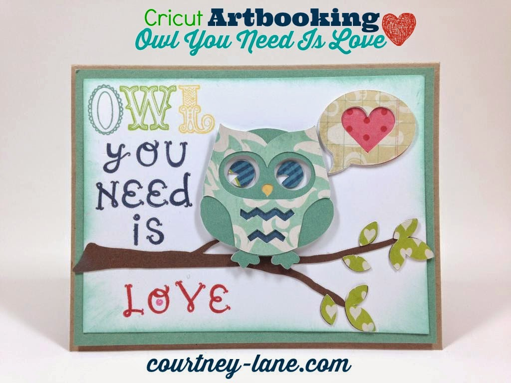Cricut Artbooking Owl You Need is Love card