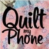 Quilt My Phone