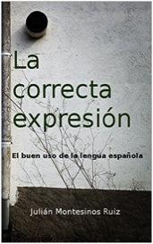DESCARGA: LA CORRECTA EXPRESIÓN