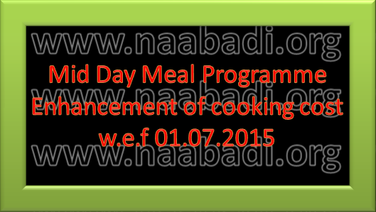 GO Ms. No. 38 - Mid Day Meal Programme - Enhancement of cooking cost w.e.f 01.07.2015 (www.naabadi.org)