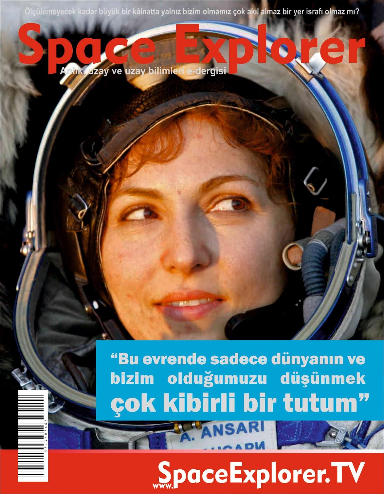 Anousheh Ansari, İran, ABD, NASA, Uzayda hayat var mı?, Evrende yalnız mıyız?, Astronotlar,