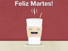 feliz martes con cafe