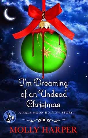 https://www.goodreads.com/book/show/21942844-i-m-dreaming-of-an-undead-christmas