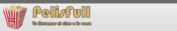 PelisFull | Peliculas DVDrip en audio latino y subtituladas