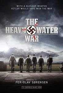 The Heavy Water War Temporada 1 Temporada 1
