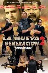 35679866256327603046 5 La Nueva Generacion 2 (Guardia Blanca) (2012) Español Latino