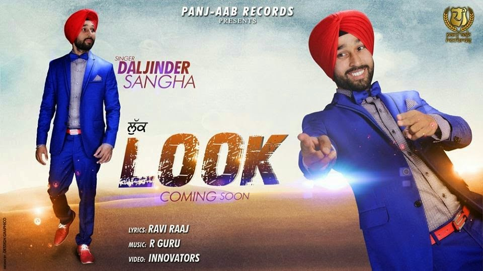 Look - Daljinder Sangha Song Lyrics | MP3 VIDEO DOWNLOAD