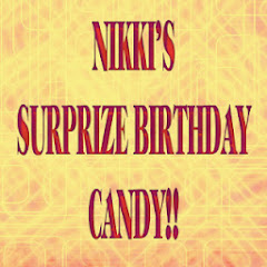 Nikki's Surprize Birthday Candy
