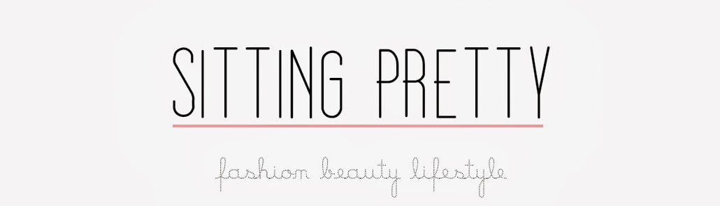 Sitting Pretty || UK Fashion & Lifestyle Blog