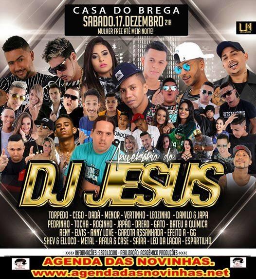 CASA DO BREGA - ANIVERSÁRIO DO DJ JESUS.