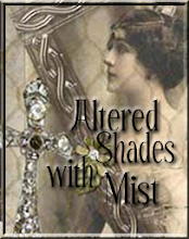 My Blog: Altered Shades with Mist