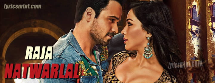 Raja Natwarlal Songs Lyrics