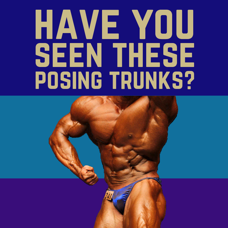 MUSCLE FICTION STORY: HAVE YOU SEEN THESE POSING TRUNKS?