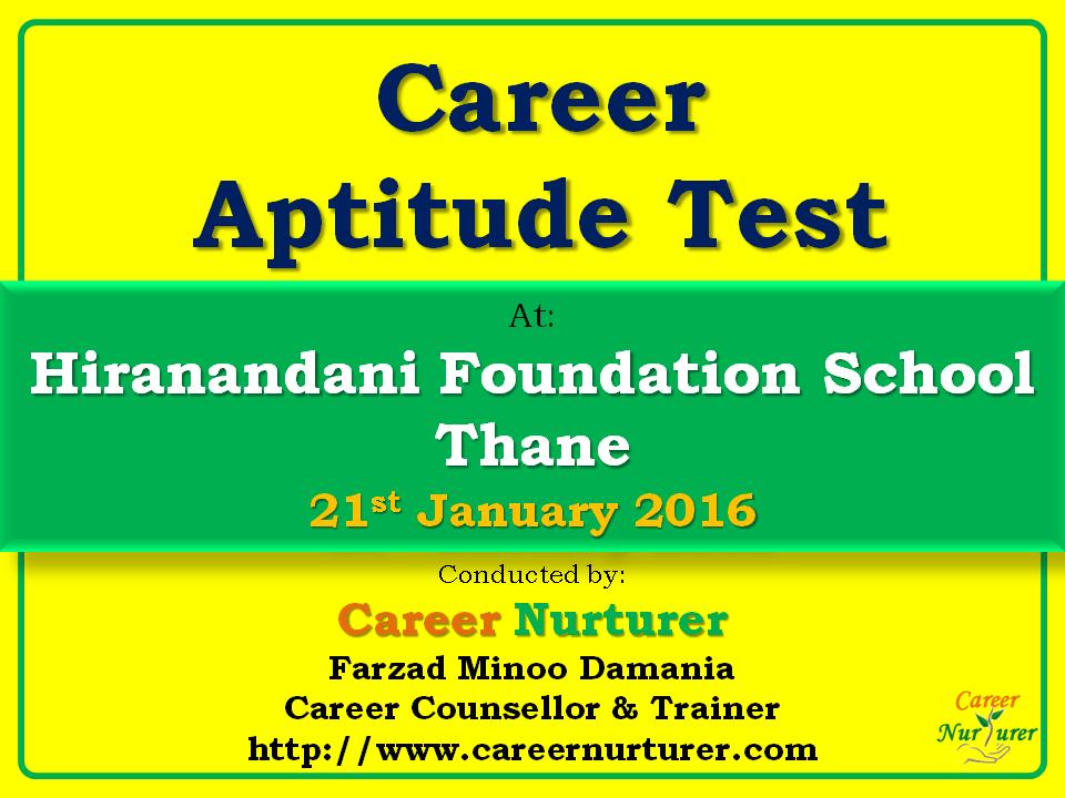 Career Aptitude Test in Thane at Hiranandani Foundation ...