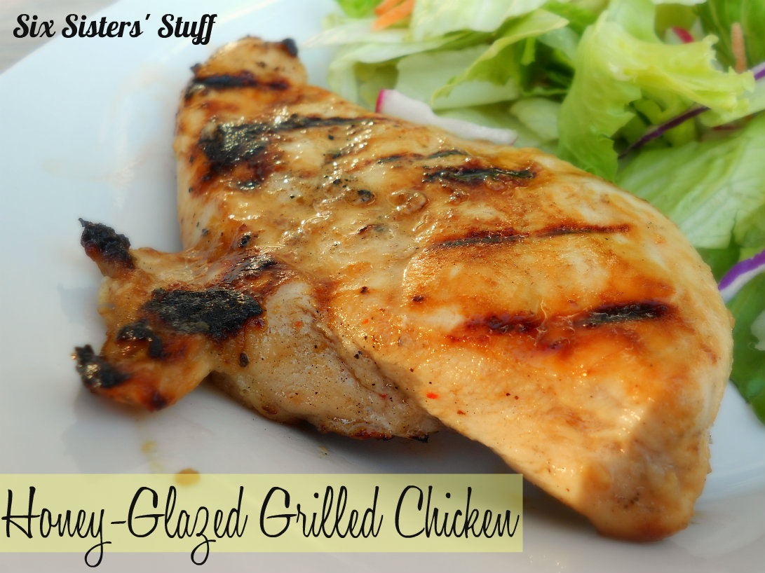 Honey-Glazed Grilled Chicken | Six Sisters' Stuff