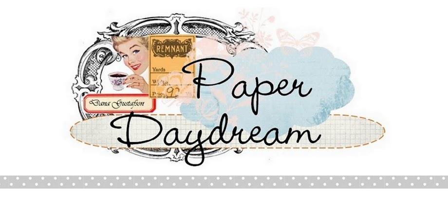 Paper Daydream