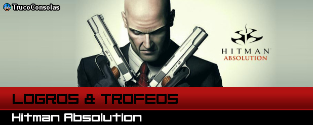 Guía de Logros y Trofeos Hitman Absolution  PS3 XBox 360