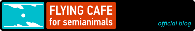 Official Flying Cafe For Semianimals Blog