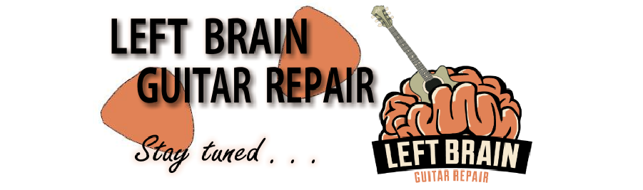 Left Brain Guitar Repair