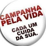 CAMPANHA PELA VIDA
