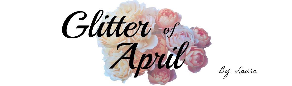 Glitter of April